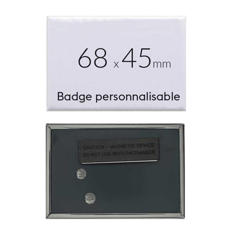 Badge personnalisé rectangulaire de 68x45mm (3 aimants)
