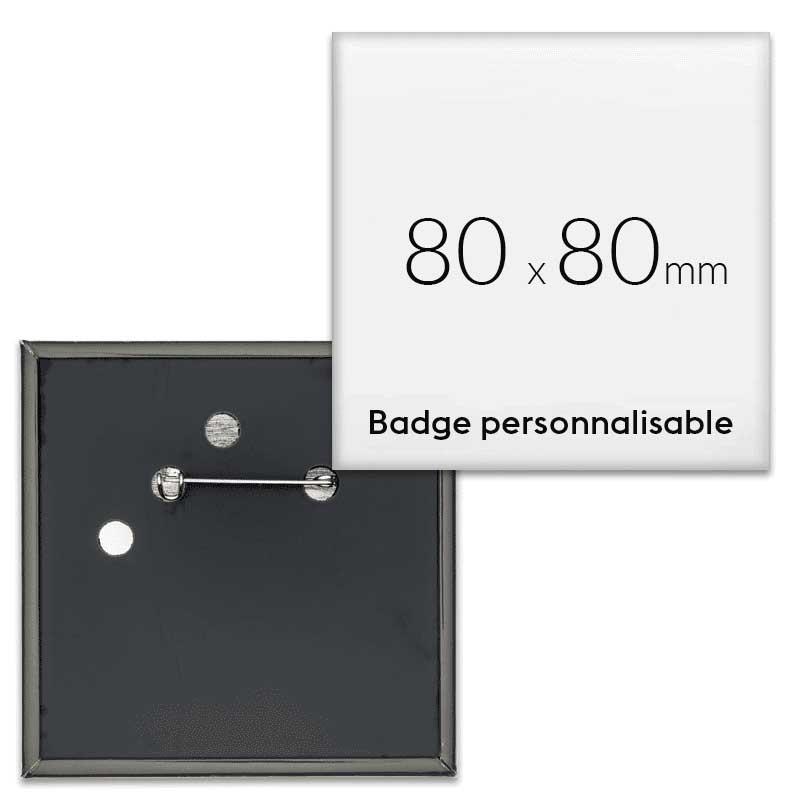 Badges carrés personnalisés 80x80mm
